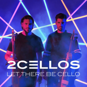 The 2CELLOS – Let there be Cello - Rezension